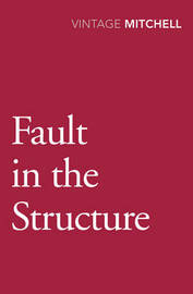 Fault In The Structure by Gladys Mitchell