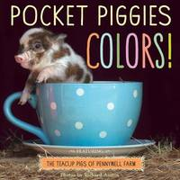Pocket Piggies Colours! by Workman Publishing