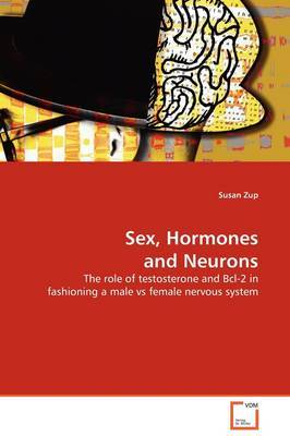 Sex, Hormones and Neurons by Susan Zup image
