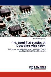 The Modified Feedback Decoding Algorithm by Billy Tomatsopoulos