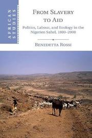 From Slavery to Aid by Benedetta Rossi