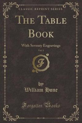 The Table Book, Vol. 1 by William Hone