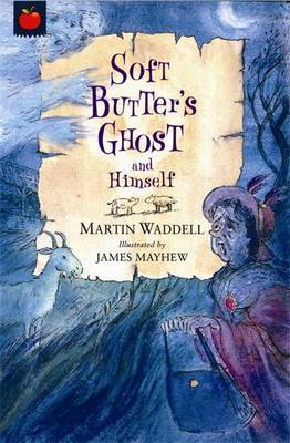 Soft Butter's Ghost and Himself by Martin Waddell image