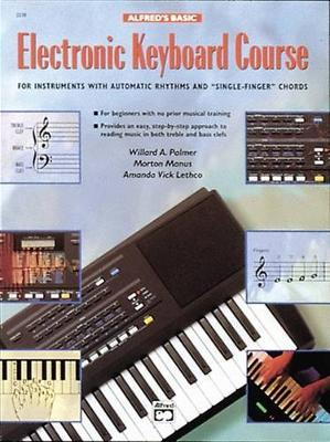 Alfred's Basic Electronic Keyboard Course by Willard A Palmer