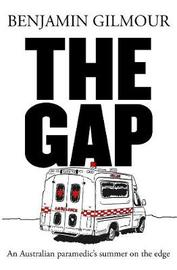The Gap by Benjamin Gilmour
