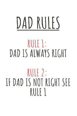 Dad Rules Notebook by David J Barnett Publishing