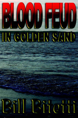 Blood Feud in Golden Sand by Bill Bitetti image