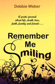 Remember ME Smiling by Debbie Weber image