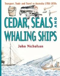 Cedar, Seals and Whaling Ships by John Nicholson