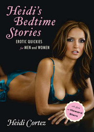 Heidi's Bedtime Stories: Erotic Quickies for Men and Women by Heidi Cortez image