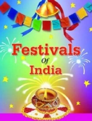 Festivals of India by Komal Mehra image