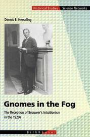 Gnomes in the Fog by Dennis E. Hesseling