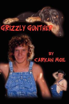 Grizzly Gunther by Carkan Moil