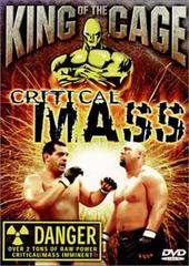 King of the Cage - Critical Mass on DVD