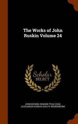 The Works of John Ruskin Volume 24 by John Ruskin image