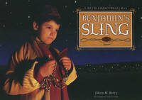 Benjamin's Sling by Eileen M Berry
