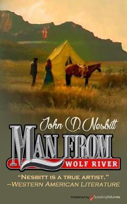 Man from Wolf River by John D Nesbitt image