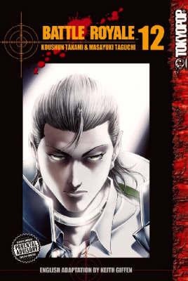Battle Royale: v. 12 by Koushun Takami