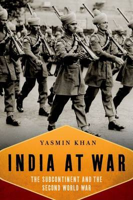 India at War by Yasmin Khan image