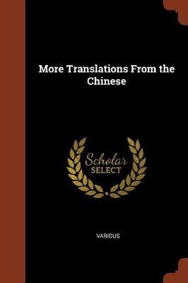 More Translations from the Chinese by Various ~