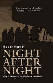 Night After Night: New Zealanders in Bomber Command by Max Lambert image