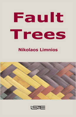 Fault Trees by Nikolaos Limnios