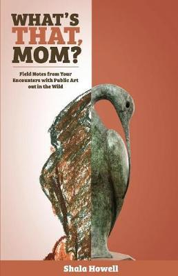 What's That, Mom? (the Journal) by Shala K Howell image