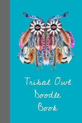 Tribal Owl Doodle Book by Feather Bird Publishing