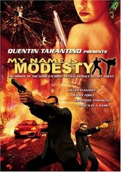 My Name Is Modesty on DVD
