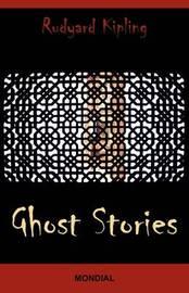 Ghost Stories by Rudyard Kipling image