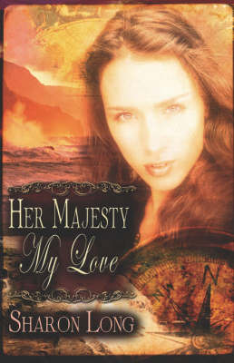 Her Majesty, My Love by Sharon Long image