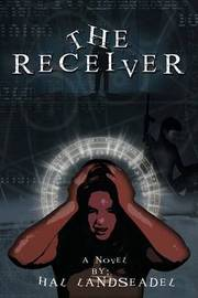 The Receiver by Hal Landseadel image