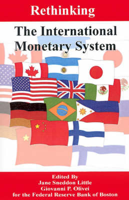 Rethinking the International Monetary System