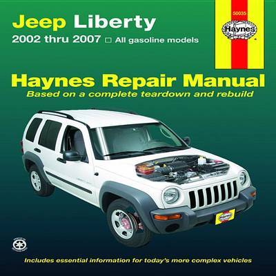 Jeep Liberty Automotive Repair Manual: 02-07 by Len Taylor
