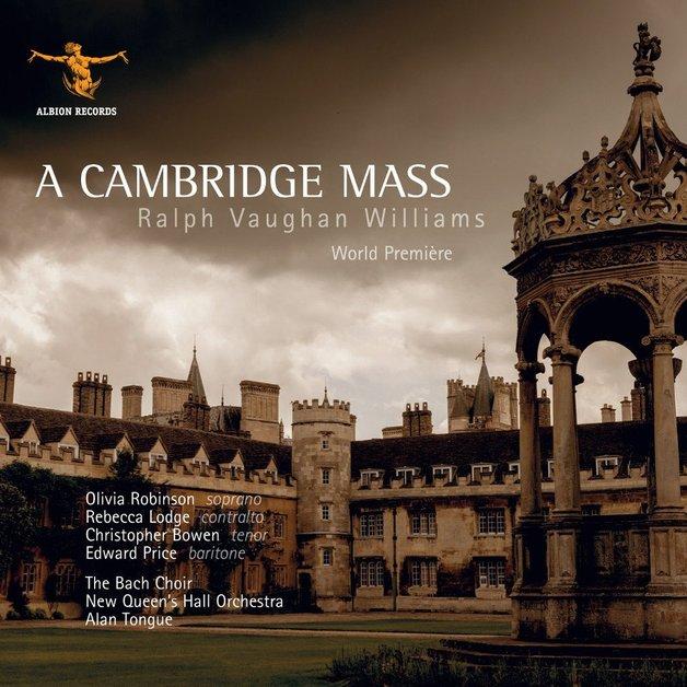 A Cambridge Mass by Ralph Vaughan Williams