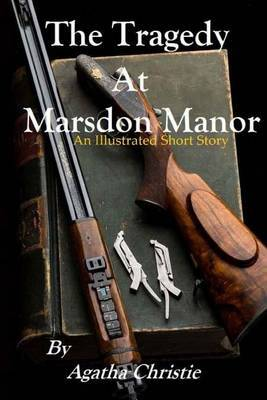 The Tradegy at Marsdon Manor by Agatha Christie image