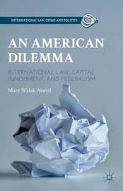 An American Dilemma by Mary Welek Atwell