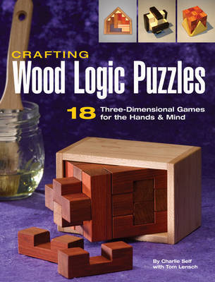 Crafting Wood Logic Puzzles by Charlie Self image