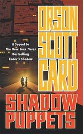 Shadow Puppets (Shadow Saga #3) by Orson Scott Card