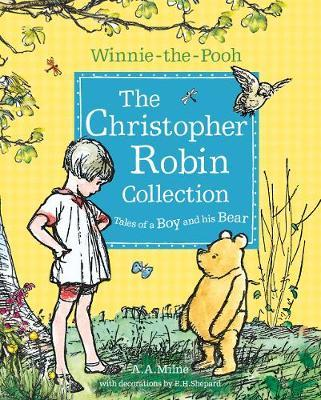Winnie-the-Pooh: The Christopher Robin Collection (Tales of a Boy and his Bear) by A.A. Milne image