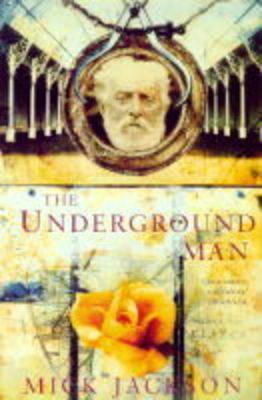 The Underground Man by Mick Jackson image