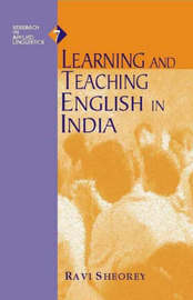 Learning and Teaching English in India by Ravi Sheorey image