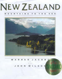 New Zealand: Mountains to the Sea by Warren Jacobs
