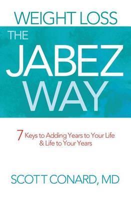 Weight Loss the Jabez Way by Scott Conard image