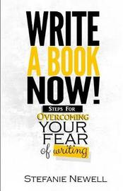 Write a Book Now! by Stefanie Newell image