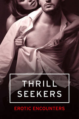 Thrill Seekers by Kathleen Tudor
