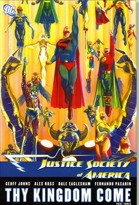 Justice Society of America: Pt. 3 by Geoff Johns