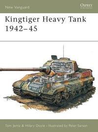 The Kingtiger Heavy Tank 1942-45 by Thomas L. Jentz