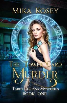 The Tower Card Murder by Mika Kosey
