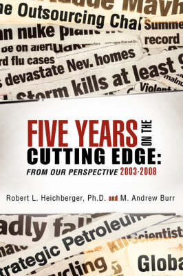 Five Years on the Cutting Edge by Robert L. Heichberger image